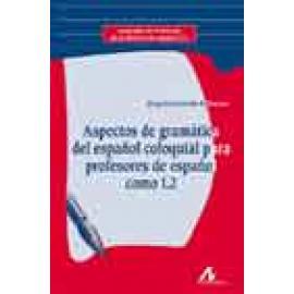 Aspectos de gramática del español coloquial para profesores de español como L2 - Imagen 1