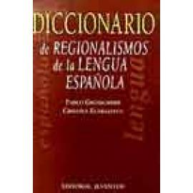 Diccionario de regionalismos de la lengua española - Imagen 1