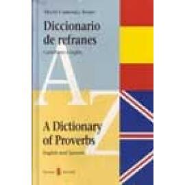 Diccionario de refranes. Castellano e inglés. A Dictionary of Proverbs. English and Spanish - Imagen 1