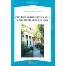 Estudios sobre ortografía y gramática del español - Imagen 1