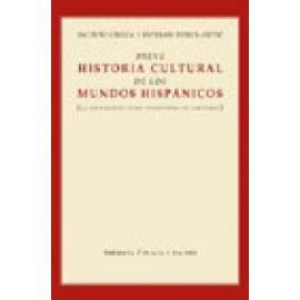 Breve historia cultural de los mundos hispánicos - Imagen 1