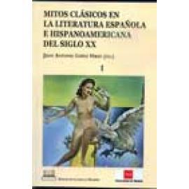 Mitos clásicos en la literatura española e hispanoamericana del siglo XX. - Imagen 1