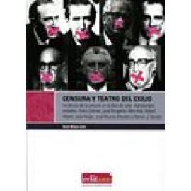 Censura y teatro del exilio - Imagen 1