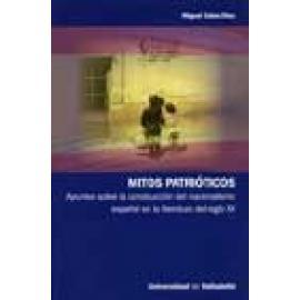 Mitos patrióticos. Apuntes sobre la construcción del nacionalismo español en la literatura del siglo XX - Imagen 1