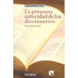 La presunta autoridad de los diccionarios - Imagen 1