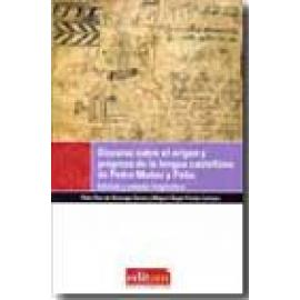 Discurso sobre el origen y progreso de la lengua castellana de Pedro Muñoz y Peña. Edición y estudio lingüístico - Imagen 1
