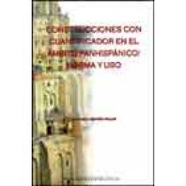 Construcciones con cuantificador en el ámbito panhispánico. Norma y uso. Incluye CD - Imagen 1