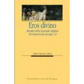 Eros divino. Estudios sobre la poesía religiosa iberoamericana del siglo XVII - Imagen 1