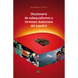Diccionario de coloquialismos y términos dialectales del español - Imagen 1