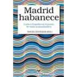 Madrid habanece. Cuba y España en el punto de mira transatlántico - Imagen 1