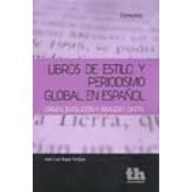 Libros de estilo y periodismo global en español - Imagen 1