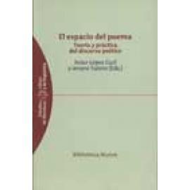 El espacio del poema. Teoría y práctica del discurso poético - Imagen 1
