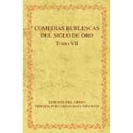 Comedias burlescas del Siglo de Oro. Tomo VII. - Imagen 1