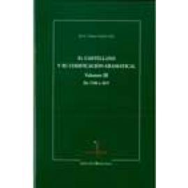 El castellano y su codificación gramatical. Volumen III (de 1700 a 1835) - Imagen 1