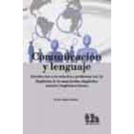 Comunicación y lenguaje. Introducción a los métodos y problemas (Vol.2) Lingüística de la enunciación y lingüística forense - Im