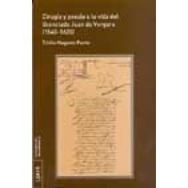 Cirugía y poesía o la vida del licenciado Juan de Vergara (1545-1620) - Imagen 1