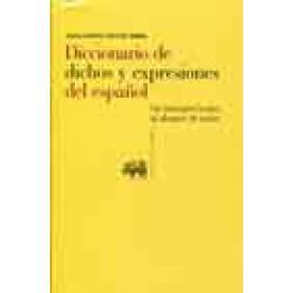 Diccionario de dichos y expresiones del español. Su interpretación al alcance de todos - Imagen 1