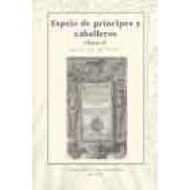 Espejo de príncipes y caballeros (parte I) - Imagen 1