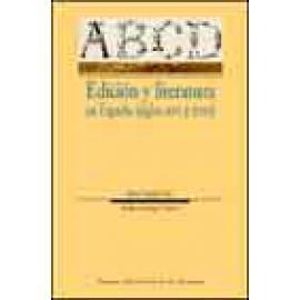 Edición y literatura en España (siglos XVI y XVII) - Imagen 1