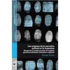 Los orígenes de la narrativa policial en la Argentina. Recepción y transformación de modelos genéricos alemanes, franceses e ing