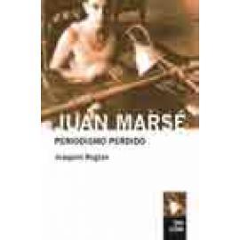 Juan Marsé. Periodismo perdido (Antología 1957-1978) - Imagen 1