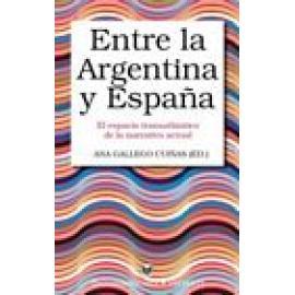 Entre la Argentina y España. El espacio transatlántico de la narrativa actual - Imagen 1
