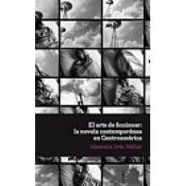 El arte de ficcionar : la novela contemporánea en Centroamérica - Imagen 1