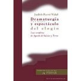 Dramaturgia y espectáculo del elogio. Loas completas de Agustín de Salazar y Torres. (2 vol.) - Imagen 1