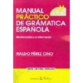 Manual práctico de gramática española. Niveles básico e intermedio - Imagen 1