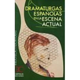 Dramaturgas españolas en la escena actual - Imagen 1