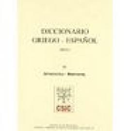 Diccionario griego-español (DGE). Tomo III (Apokoitéo-Basileus) - Imagen 1