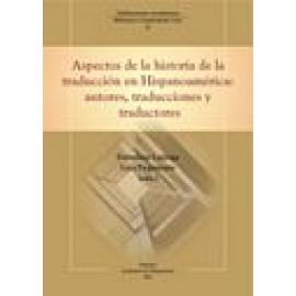 Aspectos de la historia de la traducción en Hispanoamérica. Autores, traducciones y traductores - Imagen 1
