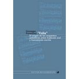 """""""Folía"""". El origen de los esquemas armónicos entre tradición oral y transmisión escrita - Imagen 1"""