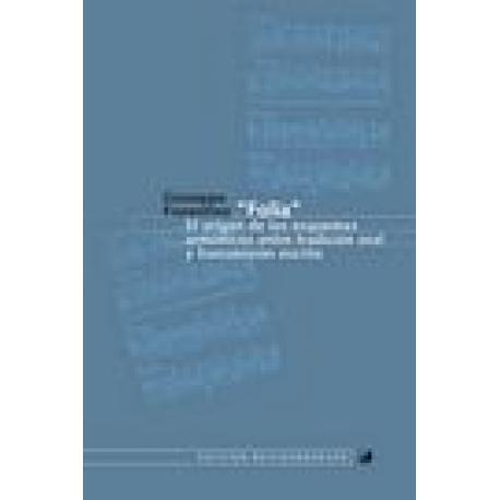 """""""Folía"""". El origen de los esquemas armónicos entre tradición oral y transmisión escrita"""
