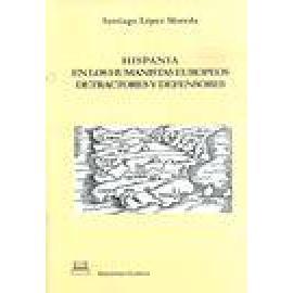 Hispania en los humanistas europeos. Detractores y defensores - Imagen 1