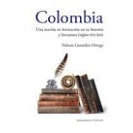 Colombia una nación en formación en su historia y literatura (siglos XVI-XXI) - Imagen 1