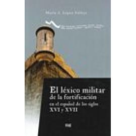 El Léxico militar de la fortificación en el español de los siglos XVI y XVII. - Imagen 1