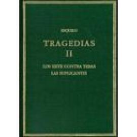 Tragedias. Vol. II: Los siete contra Tebas. Las suplicantes. - Imagen 1