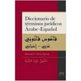 Diccionario de términos jurídicos Árabe - Español. - Imagen 1