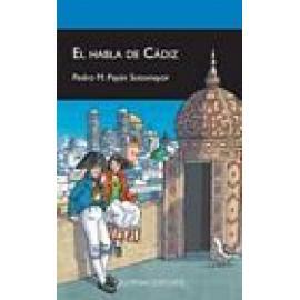 El habla de Cádiz - Imagen 1