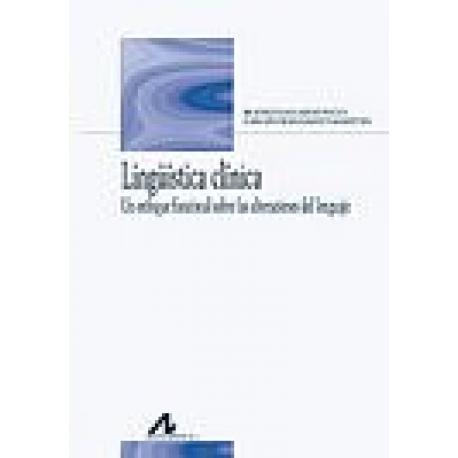 Lingüística clínica. Un enfoque funcional sobre las alteraciones del lenguaje