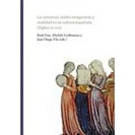 Lo converso. Orden imaginario y realidad en la cultura española (siglos XIV-XVII).