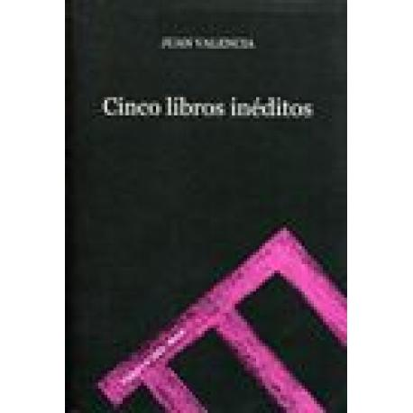 Cinco libros inéditos