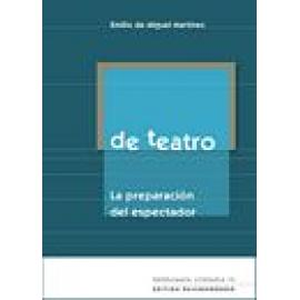 De teatro. La preparación del espectador - Imagen 1