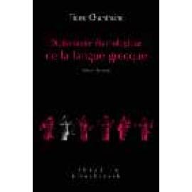 Dictionnaire étymologique de la langue grecque: Histoire des mots - Imagen 1