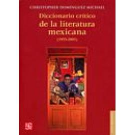 Diccionario crítico de la literatura mexicana (1955-2005) NUEVA EDICIÓN - Imagen 1