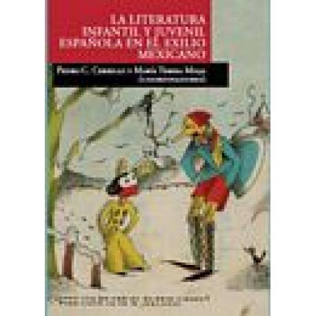 La literatura infantil y juvenil del exilio español en México