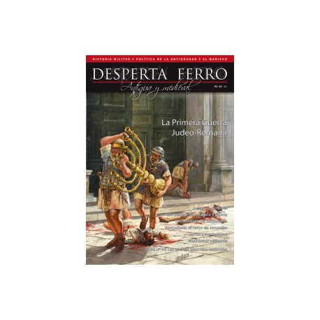 La Primera Guerra Judeo-Romana. Revista Desperta Ferro, 23