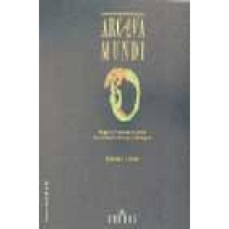 Arcana Mundi. Magia y ciencias ocultas en el mundo griego y romano