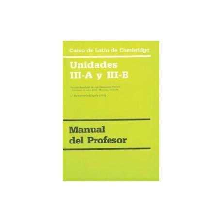 Curso de Latín de Cambridge. Unidad III-A y III-B. Manual del Profesor
